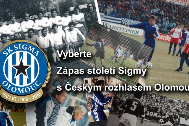 Vyberte Zápas století Sigmy s Českým rozhlasem Olomouc