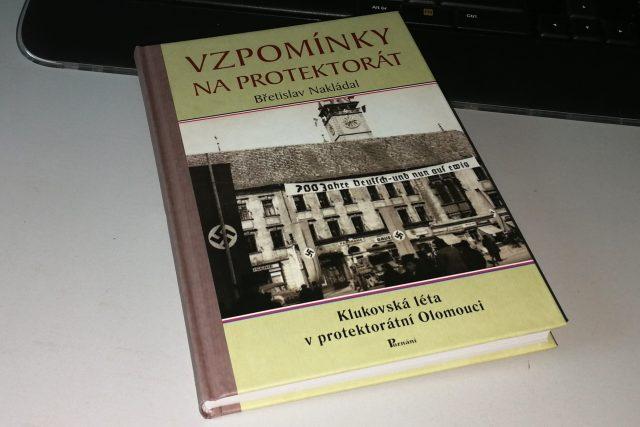 Kniha Břetislava Nakládala Vzpomínky na protektorát